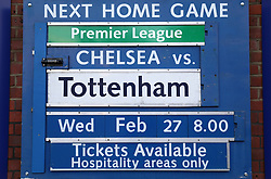 Close up of the signage for the next home game for Chelsea against Tottenham Hotspur outside the ground