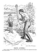 """Bravo, Austria! (Vide the """"Punch"""" Cartoon of August 12th, 1914, representing Belgium's heroic opposition to the invasion of the German Armies.)"""