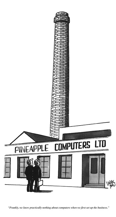 """""""Frankly, we knew practically nothing about computers when first set up the business."""""""