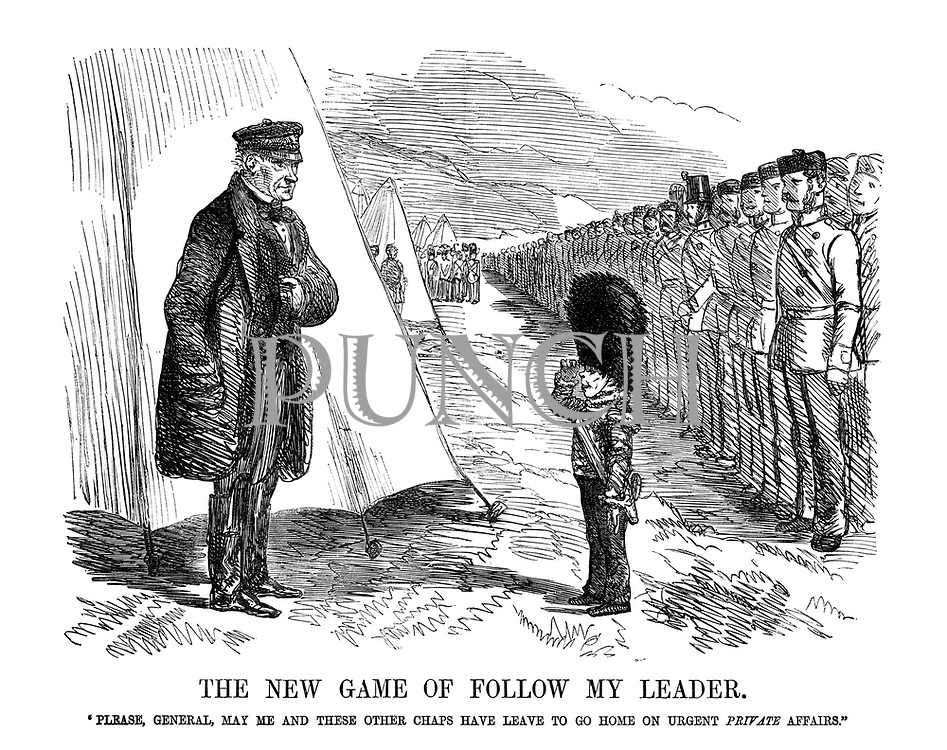 """The New Game of Follow My Leader. """"Please, General, may me and these other chaps have leave to go home on urgent private affairs."""""""