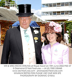 MR & MRS ARCHIE STIRLING at Royal Ascot on 19th June 2002.PBD 47