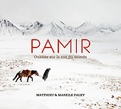 Book : Pamir - Forgotten on the Roof of the World
