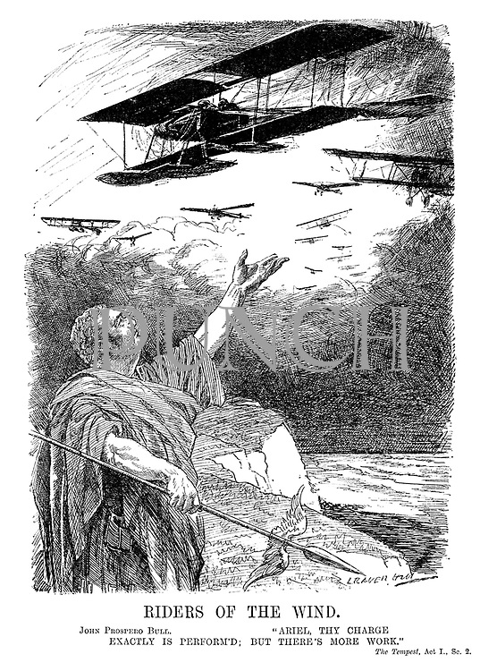 "Riders of the Wind. John Prospero Bull. ""Ariel thy charge exactly is perform'd; But there's more work."" The Tempest, Act I., Sc 2. (John Bull looks up to the planes of the Royal Naval Air Service and the Royal Flying Corps during WW1)"