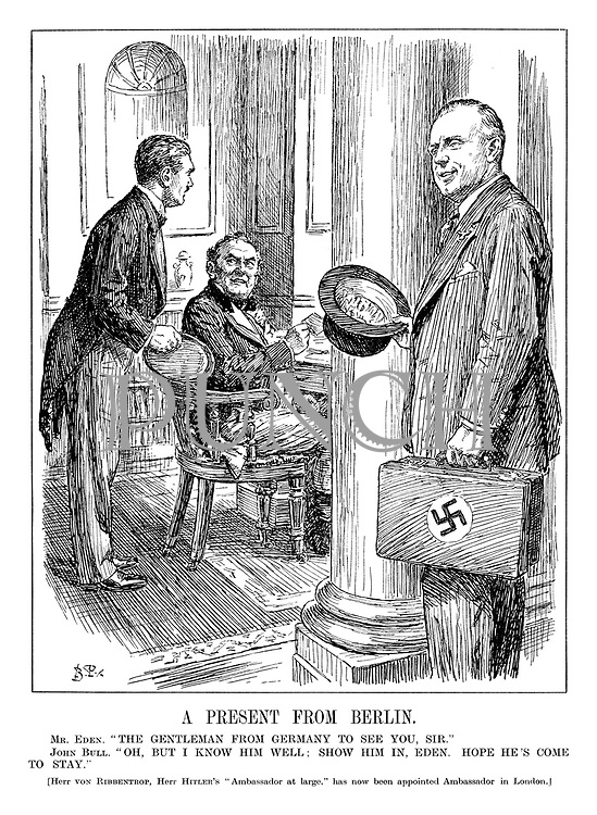 """A Present from Berlin. Mr Eden. """"The gentleman from Germany to see you, Sir."""" John Bull. """"Oh, but I know him well; show him in, Eden. Hope he's come to stay."""" [Herr von Ribbentrop, Herr Hitler's """"Ambassador at large,"""" has now been appointed Ambassador in London.]"""