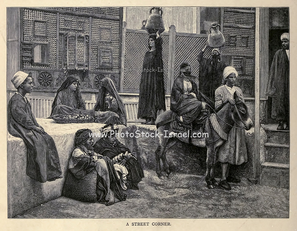 Street Corner in Cairo wood engraving From the book 'Picturesque Palestine, Sinai and Egypt : social life in Egypt; a description of the country and its people' with illustrations on Steel and Wood by Wilson, Charles William, Sir, 1836-1905; Lane-Poole, Stanley, 1854-1931. Published by J.S. Virtue in London in 1884