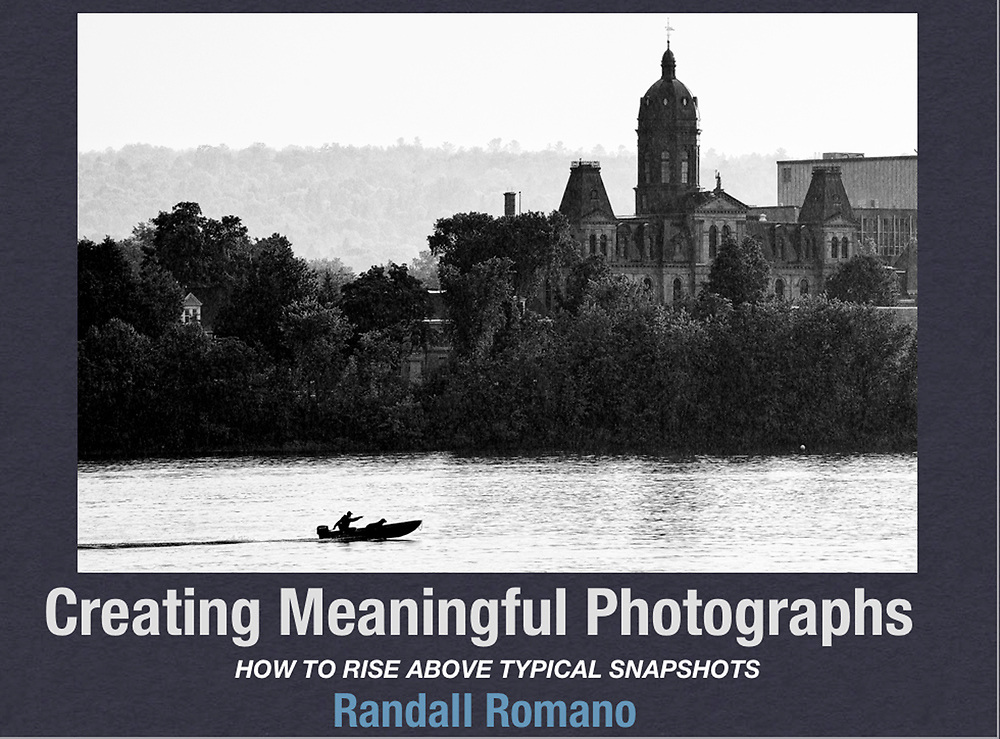 Creating Meaningful Photographs presentation by Randall Romano