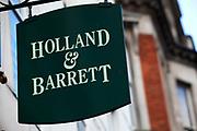Sign for health food shop Holland & Barrett.