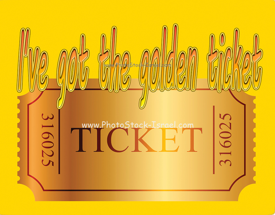 Famous humourous quotes series: I've got the golden ticket