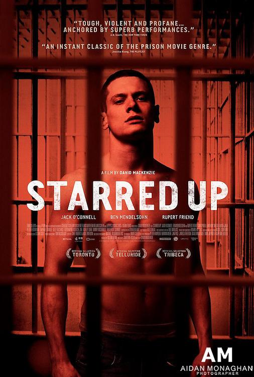 Starred Up (2013) film Poster  - Stills & Specials<br /> Directed by David MaKenzie<br /> Cast: Jack O'Connell, Ben Mendelsohn, Rupert Friend