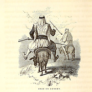 Arab on Donkey Wood Engravings from the book 'Palestine, past and present' with Biblical, Literary and Scientific Notices by Rev. Osborn, H. S. (Henry Stafford), 1823-1894 Published in Philadelphia, by J. Challen & son; in 1859