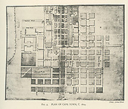 Plan of Cape Town in 1804 From the book ' Eighteenth century architecture in South Africa ' by Geoffrey Eastcott Pearse. Published by A.A. Balkema, Cape Town in 1933 G. E. Pearse was among the first to bring Cape architecture to a wide audience in a scholarly way. Eighteenth Century Architecture in South Africa was the result of many years research on the topic and remains an important reference work for the subject.