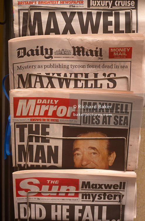 UK newspaper headlines reporting the unexplained death of media tycoon, Robert Maxwell on 6th November 1991 in London England. After Maxwell's death in November that year, huge discrepancies in his companies' finances were revealed, including his fraudulent misappropriation of the Mirror Group pension fund.