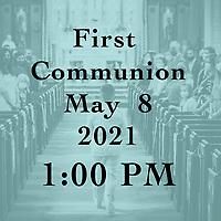 St Catherine 1st Communion 1 PM 05-08-21