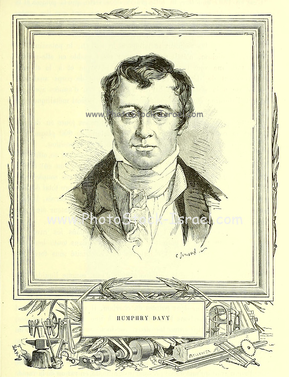 Sir Humphry Davy, 1st Baronet PRS MRIA FGS FRS (17 December 1778 – 29 May 1829) was a Cornish chemist and inventor, who is best remembered today for isolating, by using electricity, a series of elements for the first time: potassium and sodium in 1807 and calcium, strontium, barium, magnesium and boron the following year, as well as discovering the elemental nature of chlorine and iodine. Davy also studied the forces involved in these separations, inventing the new field of electrochemistry. From the Book Les merveilles de la science, ou Description populaire des inventions modernes [The Wonders of Science, or Popular Description of Modern Inventions] by Figuier, Louis, 1819-1894 Published in Paris 1867