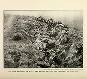 The Grim Realities Of War : The British Dead In The Trenches Of Spion Kop From the Book '  Britain across the seas : Africa : a history and description of the British Empire in Africa ' by Johnston, Harry Hamilton, Sir, 1858-1927 Published in 1910 in London by National Society's Depository