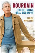 "September 28, 2021 - WORLDWIDE: Laurie Woolever ""Bourdain"" Book Release"
