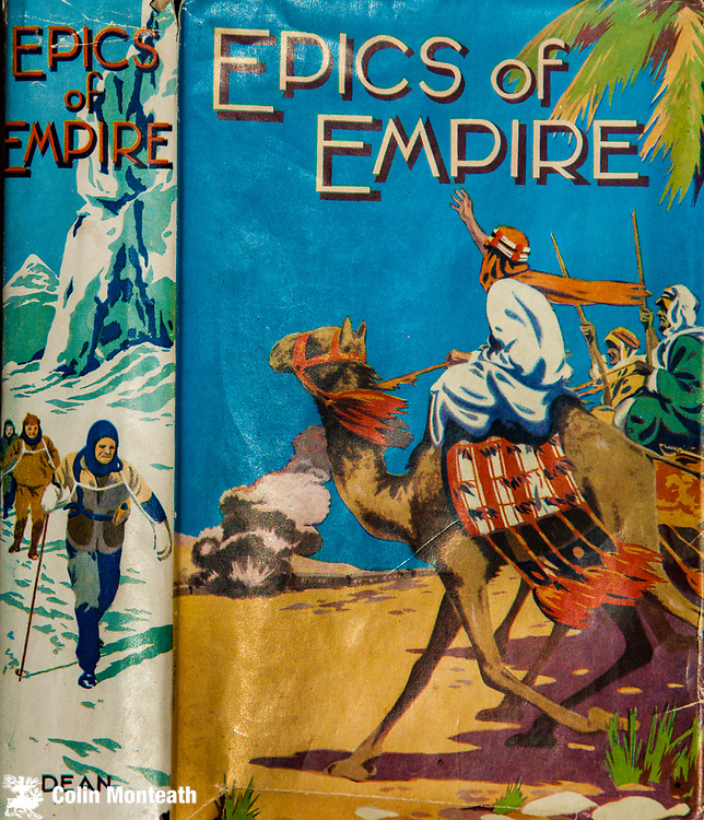 Epics of Empire, adventure stories for children, Dean and sons, circa 1940s