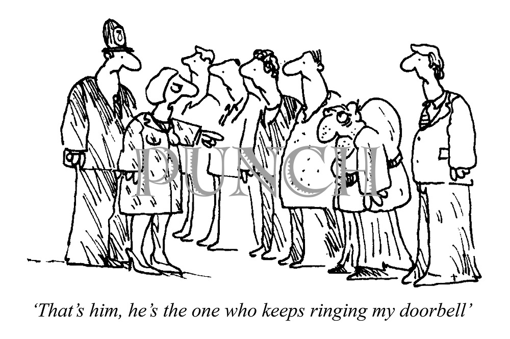 'That's him, he's the one who keeps ringing my doorbell'