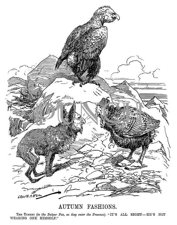 "Autumn Fashions. The Turkey (to the Bulgar Fox, as they enter the Presence). ""It's all right - he's not wearing one himself."" (Wilhelm II as an eagle with a bald bottom at the end of WW1 as Mehmed V of Turkey and Ferdinand I of Bulgaria look on)"