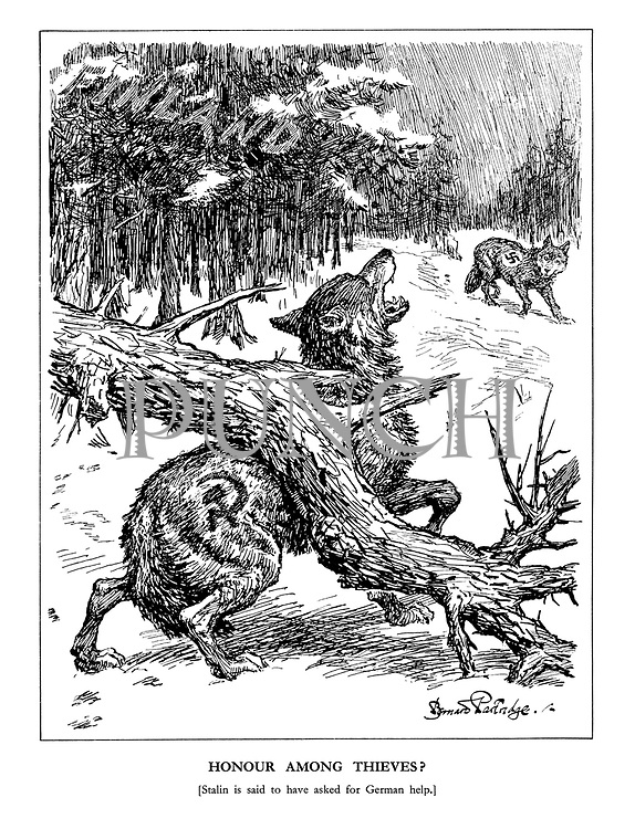 Honour Among Thieves? [Stalin is said to have asked for German help.] (a tree from the Finland wood falls on the back of the Soviet wolf as the Nazi wolf looks on)