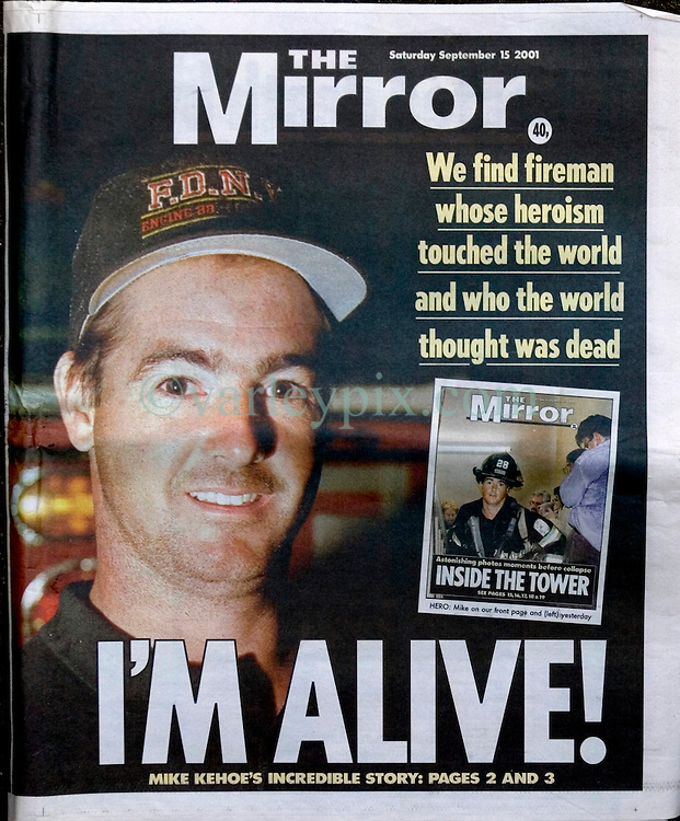 September 15th, 2005. New York, New York. <br /> Daily Mirror, London. Front page. <br /> Days after the 9/11 attack on New York City my good friend Andy Lines, then the USA's Daily Mirror Bureau chief called me at 4am. 'Get up,' he demanded. 'I'll meet you outside your hotel in 20 minutes!' Andy had been able to track down Mike Kehoe. Kehoe had appeared on front pages around the world. He was the firefighter who had been photographed climbing the stairs of the World Trade center as everyone else was fleeing. It was assumed Mr Kehoe had been killed in the attack, even Tony Blair had offered his condolences for Kehoe in the British Houses of Parliament.  Days later Andy discovered that Kehoe had managed to escape the building and survived through the brave actions of his unit and his commander who had pulled them out just as the building started to collapse. Then Mirror editor Piers Morgan phoned to ask if I had any images of Kehoe where he wasn't smiling? 'This is serious shit,' Morgan stated. I had to point out that Mr Kehoe is not so much smiling, more suffering from severe shock and the fact that his chief woke him up at 5am. I was able to get just 6 frames of Mr Kehoe before he had to ask if we could stop. 'Thanks,' he said, 'I'm no hero, many of my friends are dead. I'm just exhausted.' We thanked him and his colleagues for their bravery. His unit offered us a ride back to our hotels in their battered fire truck which was full of dust from the collapsed buildings with most of the glass smashed out. The interview and the photographs were a world exclusive for the Daily Mirror. As Andy and I left the fire station, the world's media descended upon the place. All further interviews and images were denied at that time.<br /> Photo; Charlie Varley.