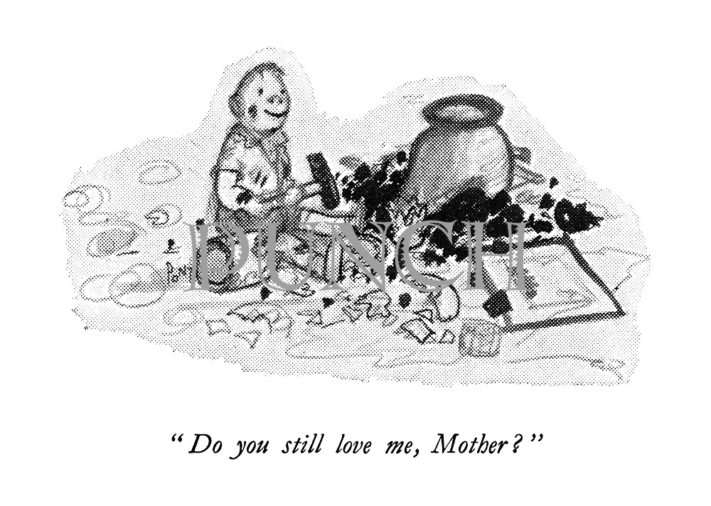 """"""" Do you still love me, Mother? """""""