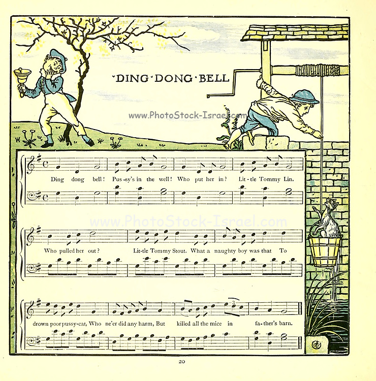 Ding, dong, bell, / Pussy's in the well. / Who put her in? / Little Johnny Flynn. / Who pulled her out? / Big Tommy Stout. // What a naughty boy was that, / To try to drown poor pussy cat, / Who ne'er did him any harm, / But killed all the mice in the farmer's barn. From the Book '  The baby's opera : a book of old rhymes, with new dresses by Walter Crane, and Edmund Evans Publishes in London and New York by F. Warne and co. in 1900