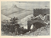 Herodium [Herodion] or Frank Mountain, From Bethlehem  from the book Picturesque Palestine, Sinai, and Egypt By  Colonel Wilson, Charles William, Sir, 1836-1905. Published in New York by D. Appleton and Company in 1881  with engravings in steel and wood from original Drawings by Harry Fenn and J. D. Woodward Volume 1