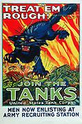 Treat 'em Rough! Join the Tanks     World War I propaganda poster by Angiet Hutaf  1918