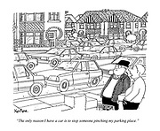 """""""The only reason I have a car is to stop someone pinching my parking place."""" (a suburban street scene with cars parked)"""