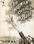 Title: The human canon ball c1879. (poster) : lithograph