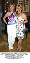 Left to right, TV presenter ANTHEA TURNER and her sister tv presenter WENDY TURNER WEBSTER, at a party in London on 22nd June 2004.PWK 39