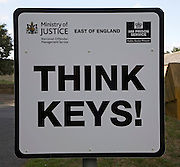 'Think Keys' security warning sign outside a prison, Ministry of Justice, East of England, Suffolk, UK