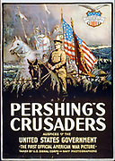 American World War I poster, 1917: Pershing's Crusaders.   General John Pershing, mounted on black horse, leading US forces into the war in Europe, 1917. Spirit figures of Crusader knights float above the army.  Propaganda
