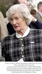LADY (VIOLET) AITKEN at a race meeting in Surrey on 27th April 2001.<br />ONH 83 woro