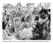 """Auctioneer (reproachfully). """"What! No advance on three shillings? Why, the picture by itself is worth that!"""""""