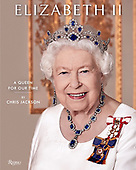 """October 12, 2021 - WORLDWIDE: Chris Jackson """"Elizabeth II: A Queen For Our Time"""" Book Release"""