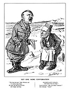 """Yet One More Conversation. """"The time had come,"""" Herr Hitler said, """"To talk of many things, Of might and right and swastikas And triangles and rings, And why the world is boiling hot, And whether Peace has wings."""" Lord Halifax. """"But not about Colonies."""" Herr Hitler. """"Hush!"""" (Hitler as the Walrus and Lord Halifax as the Carpenter, talking at the beach)"""