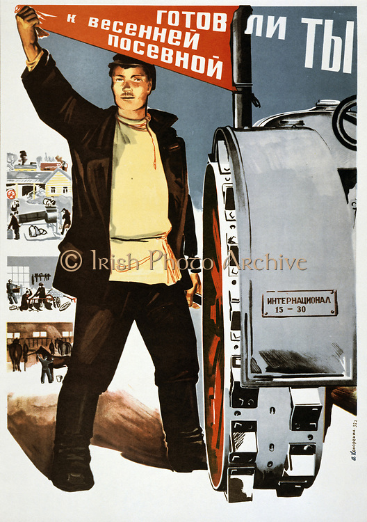 Are you ready for the spring sowing?', 1932. Soviet propaganda poster by Alexei A Kokorekin. Stalin's First Five Year Plan. Russia USSR  Communism Communist  Agriculture Tractor