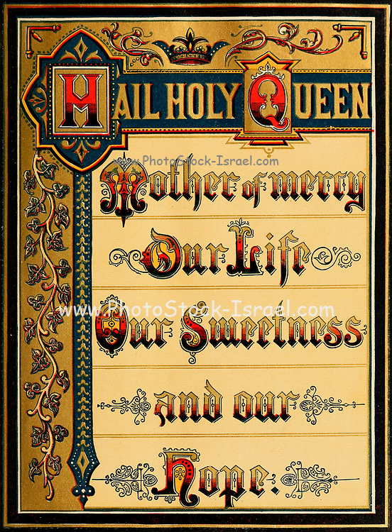 """The """"Salve Regina"""" also known as the """"Hail Holy Queen"""", is a Marian hymn and one of four Marian antiphons sung at different seasons within the Christian liturgical calendar of the Catholic Church. The Hail Holy Queen is also the final prayer of the Rosary. Hail Holy Queen Mother of Mercy, Our Life, Our Sweetness and Our Hope. from ' The pictorial Catholic library ' containing seven volumes in one: History of the Blessed Virgin -- The dove of the tabernacle -- Catholic history -- Apparition of the Blessed Virgin -- A chronological index -- Pastoral letters of the Third Plenary. Council -- A chaplet of verses -- Catholic hymns  Published in New York by Murphy & McCarthy in 1887"""