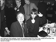 Clive Anderson, Liam Gallagher.  Vanity Fair Swinging London Party. River Cafe. London.20 November 1996.<br />Copyright Photograph by Dafydd Jones<br />66 Stockwell Park Rd. London SW9 0DA<br />Tel. 0171 733 0108
