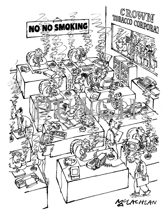 (The offices of the Crown Tobacco Corporation has a sign reading 'No No Smoking')