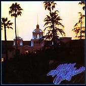"December 08, 2021 - WORLDWIDE: Eagle ""Hotel California (2013 Remastered)"" Album Release"
