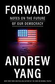 "October 05, 2021 - WORLDWIDE: Andrew Yang ""Forward"" Book Release"