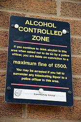 Sign showing alcohol controlled zone,
