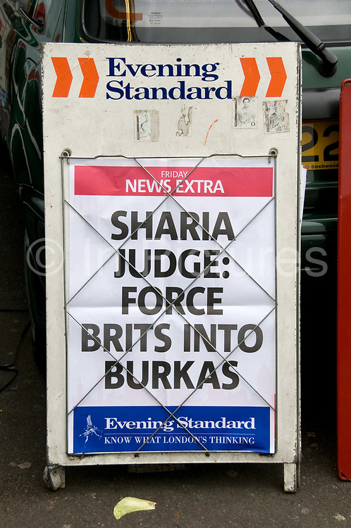 Evening Standard headline March 2009<br /> Sharia judge : Force Brits into Burkas