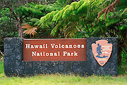 The Hawaii Volcanoes National Park entrance sign, Hawaii Volcanoes National Park, The Big Island, Hawaii