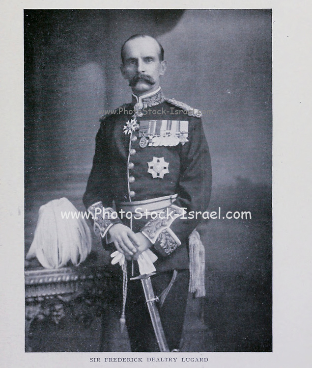 Sir FREDERICK DEALTRY LUGARD [ was a British soldier, mercenary, explorer of Africa and colonial administrator. He was Governor of Hong Kong (1907–1912), the last Governor of the Southern Nigeria Protectorate (1912–1914), the first High Commissioner (1900–1906) and last Governor (1912–1914) of the Northern Nigeria Protectorate and the first Governor-General of Nigeria (1914–1919)]. From the Book '  Britain across the seas : Africa : a history and description of the British Empire in Africa ' by Johnston, Harry Hamilton, Sir, 1858-1927 Published in 1910 in London by National Society's Depository