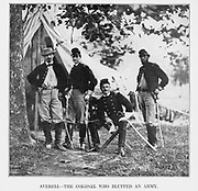 Colonel W. W. Averell and Staff. This intrepid officer of the Third Pennsylvania Cavalry held the Federal position on Malvern Hill on the morning of July 2, 1862, with only a small guard, while McClellan completed the withdrawal of his army to Harrison s Landing. from the book ' The Civil war through the camera ' hundreds of vivid photographs actually taken in Civil war times, sixteen reproductions in color of famous war paintings. The new text history by Henry W. Elson. A. complete illustrated history of the Civil war