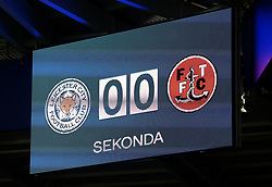 The Score board at Leicester City ahead of the FA Cup Third Round Replay against Fleetwood Town - Mandatory by-line: Robbie Stephenson/JMP - 16/01/2018 - FOOTBALL - King Power Stadium - Leicester, England - Leicester City v Fleetwood Town - Emirates FA Cup third round proper